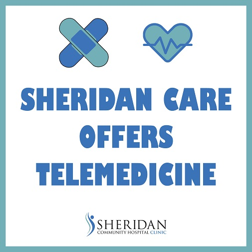 Sheridan Care Offers Telemedicine
